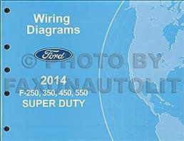 2014 ford f 250 thru 550 super duty wiring diagram manual original rh amazon com