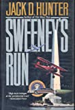 Sweeney's Run, Jack D. Hunter, 0312851596