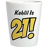 Kahlil Is 21 Birthday Gift:Ceramic Shot Glass