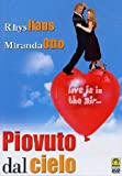 Piovuto Dal Cielo - IMPORT by rhys ifans