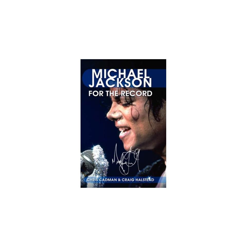 Michael Jackson For the Record Chris Cadman, Craig Halstead Fremdsprachige Bücher
