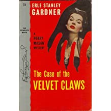 The Case of the Velvet Claws (Perry Mason Series Book 1)