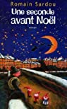 Une seconde avant Noël par Sardou