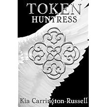 Token Huntress (Volume 1)