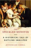 The Speckled Monster: a Historical Tale of Battling