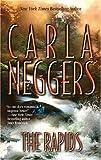 The Rapids, Carla Neggers, 0778321045