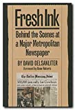 Fresh Ink, David Gelsanliter, 092939884X