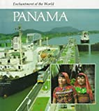 Front cover for the book Panama (Enchantment of the World) by Ana Maria B. Vazquez