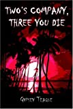 Two's Company, Three You Die!, Gypsey Teague, 1413704956