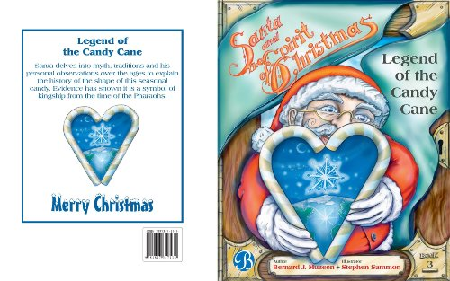 Legend of the Candy Cane (SANTA and the SPIRIT of CHRISTMAS Book 3) -
