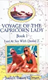 Voyage of the Capricorn Lady - Book I, Judith Bauer Gilman, 1413476333
