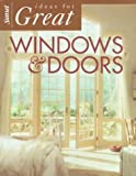 Ideas for Great Windows and Doors, Sunset Publishing Staff, 0376017538