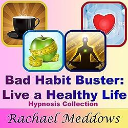 Bad Habit Buster