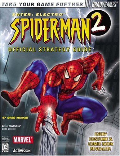 Spider-Man 2: Enter Electro Official Strategy Guide (Bradygames Take Your Games Further) (Cheat Codes For Spiderman 2 Enter Electro)