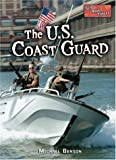 The U. S. Coast Guard, Michael Benson, 0822516470