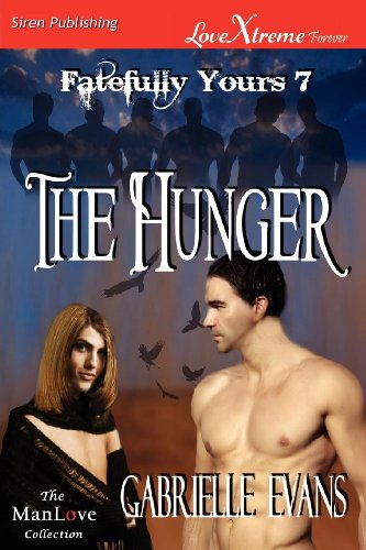 The Hunger (Fatefully Yours 7)