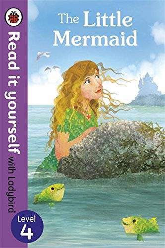 Download The Read It Yourself with Ladybird Little Mermaid Level 3 (Read It Yourself with Ladybird. Level 4) ebook