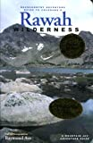 Backcountry Adventure Guide to Colorado's Rawah Wilderness, Raymond Ave, 097417551X