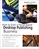 Desktop Publishing Business, Louise Kursmark, 0762722509
