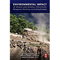 Environmental Impact of Mining and Mineral Processing: Management, Monitoring, and Auditing Strategies