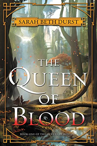 Download PDF The Queen of Blood - Book One of The Queens of Renthia