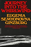 Journey into the Whirlwind, Eugenia S. Ginzburg, 0156465094