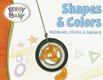 Brainy Baby Shapes And Colors Board Book by Brainy Baby