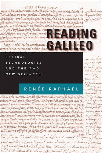 Reading Galileo: Scribal Technologies and the Two New Sciences