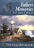 A Father's Memories to His Child, , 0849975727