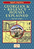 Georgian and Regency Houses Explained (England's Living History)