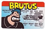 Brutus Aka Bluto the Bad Guy From Popeye the Sailor Man Novelty Drivers License / Fake I.d. Identification for Popeye and Friends / Sweet Pea Fans