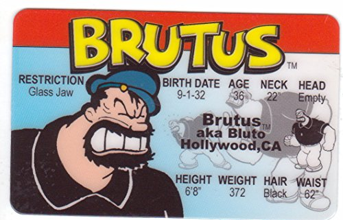 Brutus Aka Bluto the Bad Guy From Popeye the Sailor Man Novelty Drivers License / Fake I.d. Identification for Popeye and Friends / Sweet Pea -