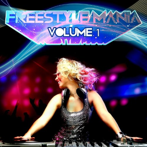 Freestyle Mania Volume 1 (Digi...