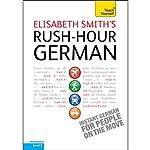 Rush-Hour German: Teach Yourself | Elisabeth Smith