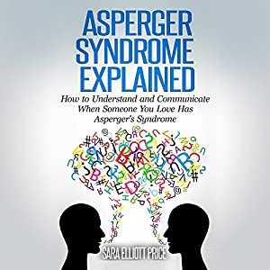 Asperger Syndrome Explained Audiobook