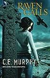 Raven Calls, C. E. Murphy, 0373803435