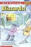 Wild Weather: Blizzards!