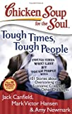 Tough Times, Tough People, Jack L. Canfield and Mark Victor Hansen, 1935096354