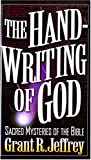 The Handwriting of God, Grant R. Jeffrey, 0849940958