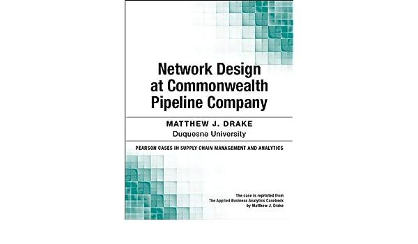 Network Design at Commonwealth Pipeline Company (Pearson