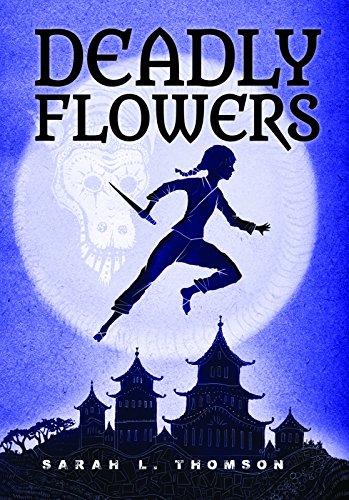 Deadly Flowers: A Ninja's Tale (A Ninja's Journey) PDF
