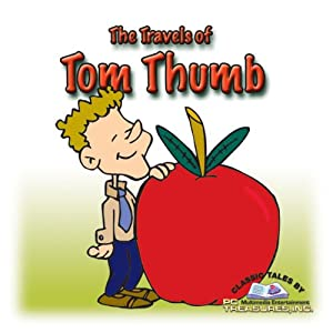 The Travels of Tom Thumb Audiobook