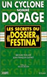 Un cyclone nommé dopage, les secrets du dossier Festina par Quénet