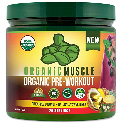 ORGANIC MUSCLE #1 Rated Organic Pre Workout Powder–Natural Vegan Keto Pre-Workout & Organic Energy Supplement for Men & Women- Non-GMO, Paleo, Plant Based–Pineapple Coconut-160g