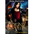 Beyond The Veil: A Muse Urban Fantasy (The Veil Series Book 1)