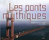 Les ponts mythiques