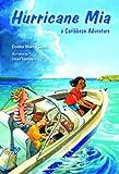 Hurricane Mia: A Caribbean Adventure