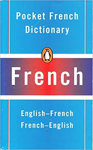Pocket French Dictionary French English English French Penguin