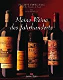 img - for Meine Weine des Jahrhunderts. book / textbook / text book