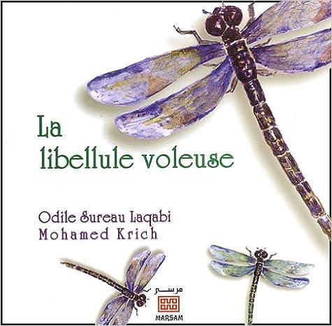 Lire un La Libellule voleuse pdf ebook